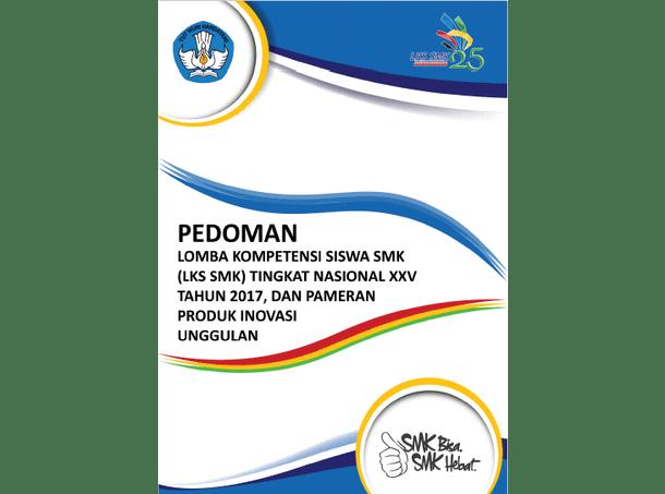 Buku Pedoman Lomba Lks Smk Tingkat Nasional Tahun 2017 Berkas Edukasi