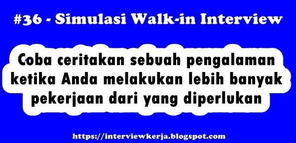 36 tes wawancara persiapan interview kerja