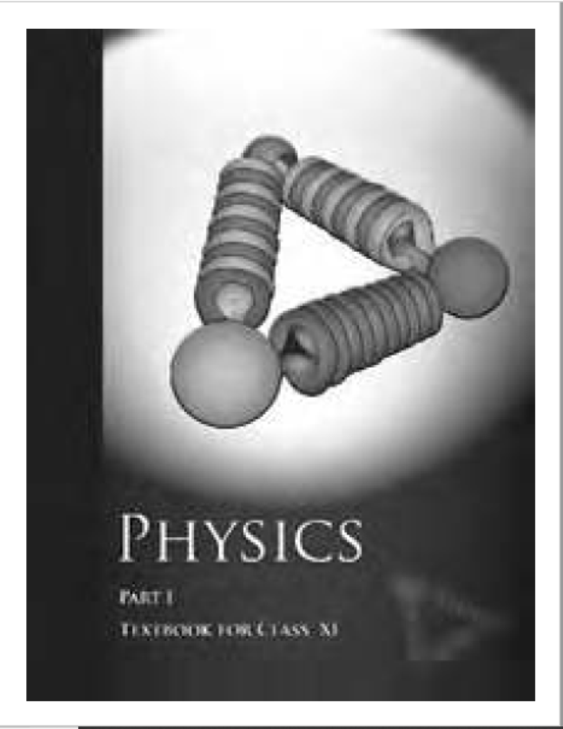 NCERT Physics Class-11(Part-1) : For English Medium Students PDF Book
