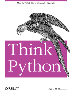 Book : How to Think Phython Like a Computer Scientist by Allen B. Downey 1