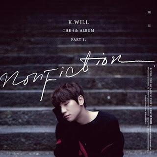 Download Lagu MP3, MV [Full Album] K.will – The 4th Album Part.1 Nonfiction
