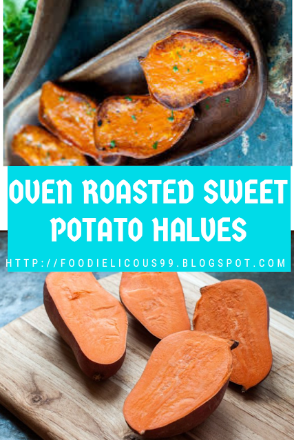 OVEN ROASTED SWEET POTATO HALVES