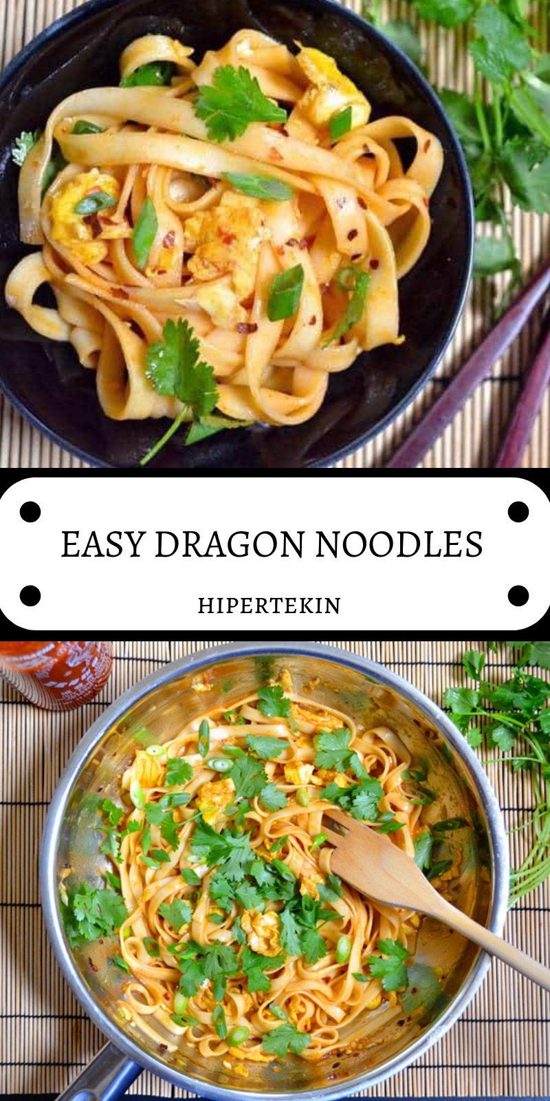 EASY DRAGON NOODLES