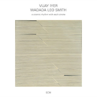 Vijay Iyer, Wadada Leo Smith, A Cosmic Rhythm with Each Stroke