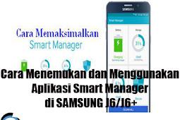 Cara Menemukan dan Menggunakan Aplikasi Smart Manager di SAMSUNG J6/J6+