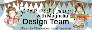 DT Stamp and Create With Magnolia