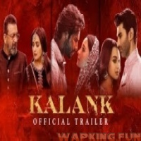 Kalank (2019) - Official Trailer