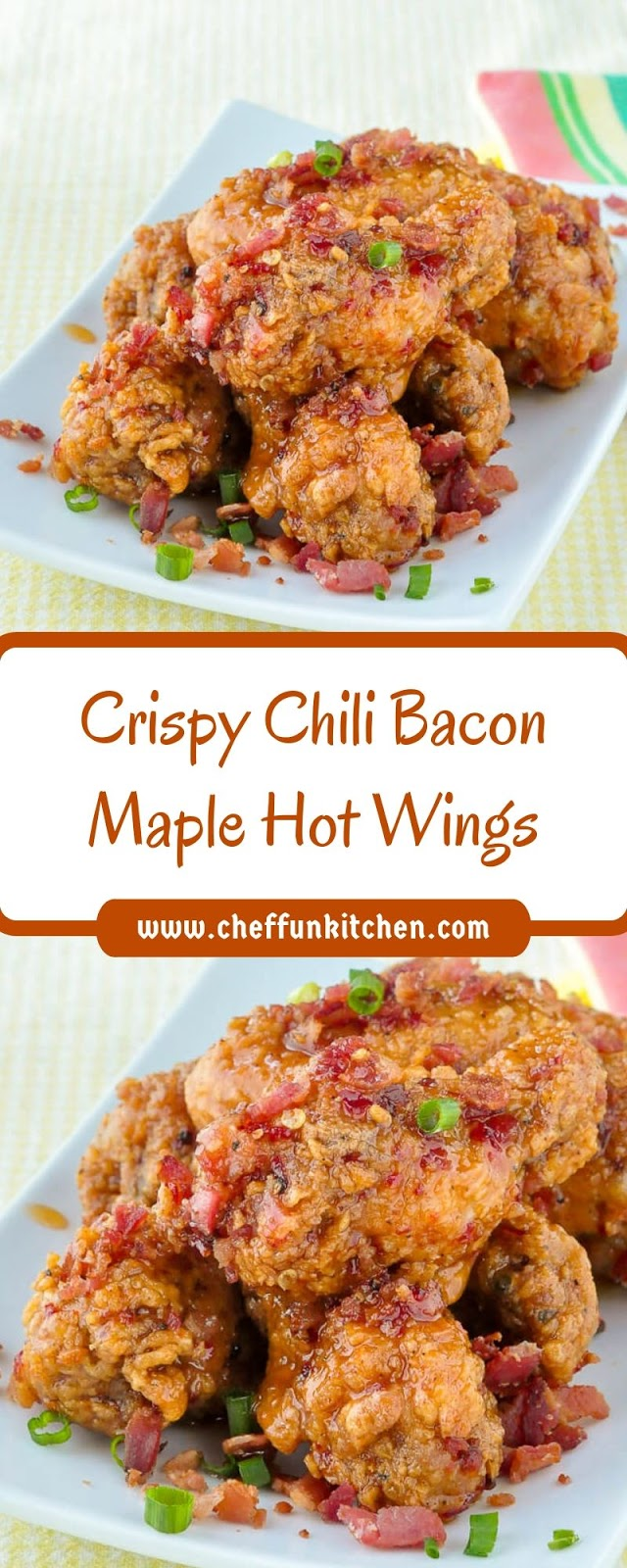 Crispy Chili Bacon Maple Hot Wings
