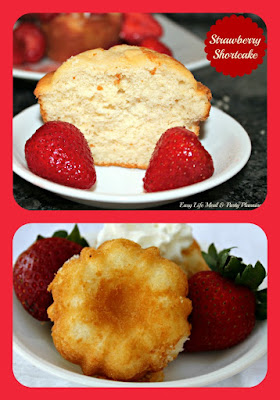 The Ultimate Strawberry Shortcake - Easy Life Meal & Party Planning