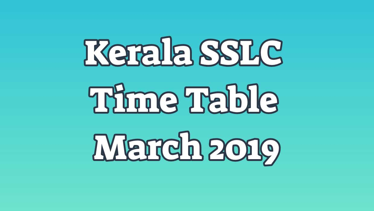 SSLC time table 2019 kerala