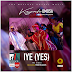 Music: IYE (YES) Kayode Omosa