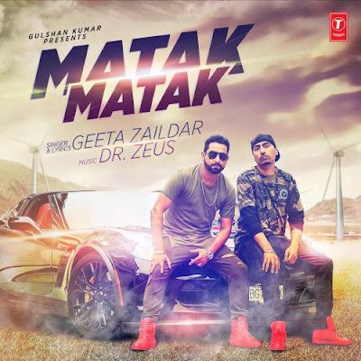 Matak Matak (2016) - Geeta Zaildar, Dr. Zeus