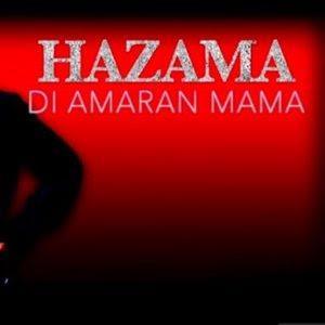 Hazama - Di Amaran Mama MP3