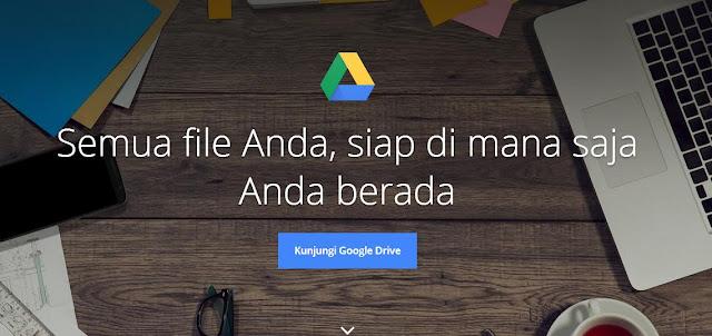 Kelebihan Google Drive, cara menggunakan Google Drive, Google drive