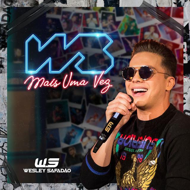 WS Mais Uma Vez; baixe o novo CD de Wesley Safadão