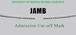 UNN JAMB ADMISSION CUT-OFF MARK 2018/2019   UNN MERIT ADMISSION REQUIREMENTS