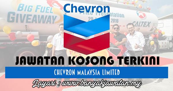 Jawatan Kosong 2017 di Chevron Malaysia Limited www.banyakjawatan.my