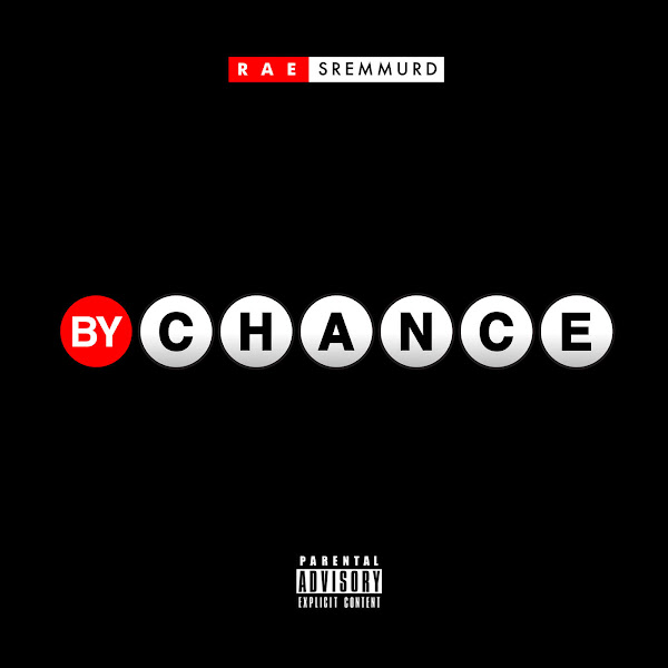 Rae Sremmurd - By Chance - Single Cover