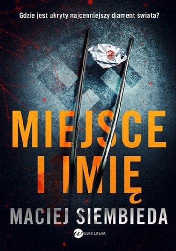 Miejsce i imię - Maciej Siembieda