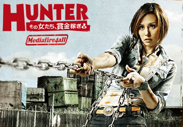HUNTER) Sono Onnatachi, Shoukin Kasegi [Drama Japan] | Mediafire4all