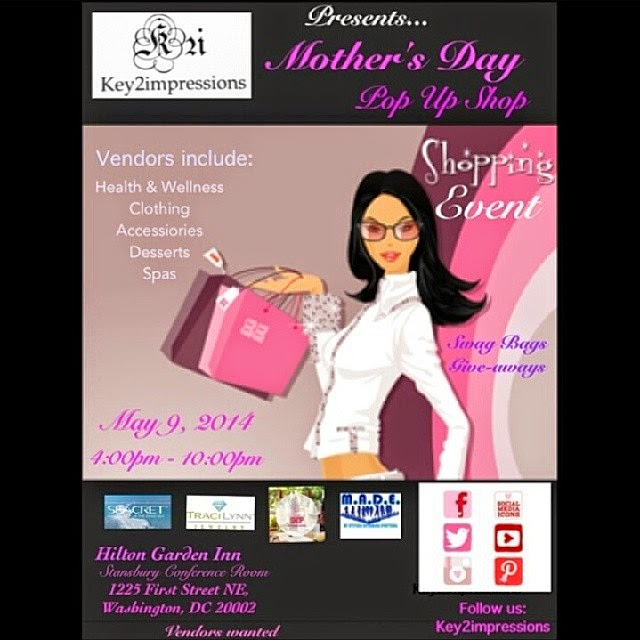 Pop Up Shopping Mondays: Yummy411....get It Here!: Mother's Day Pop Up Shop In The DMV