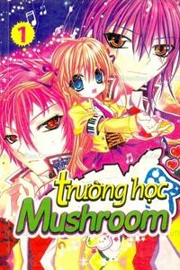 Trường học Mushroom