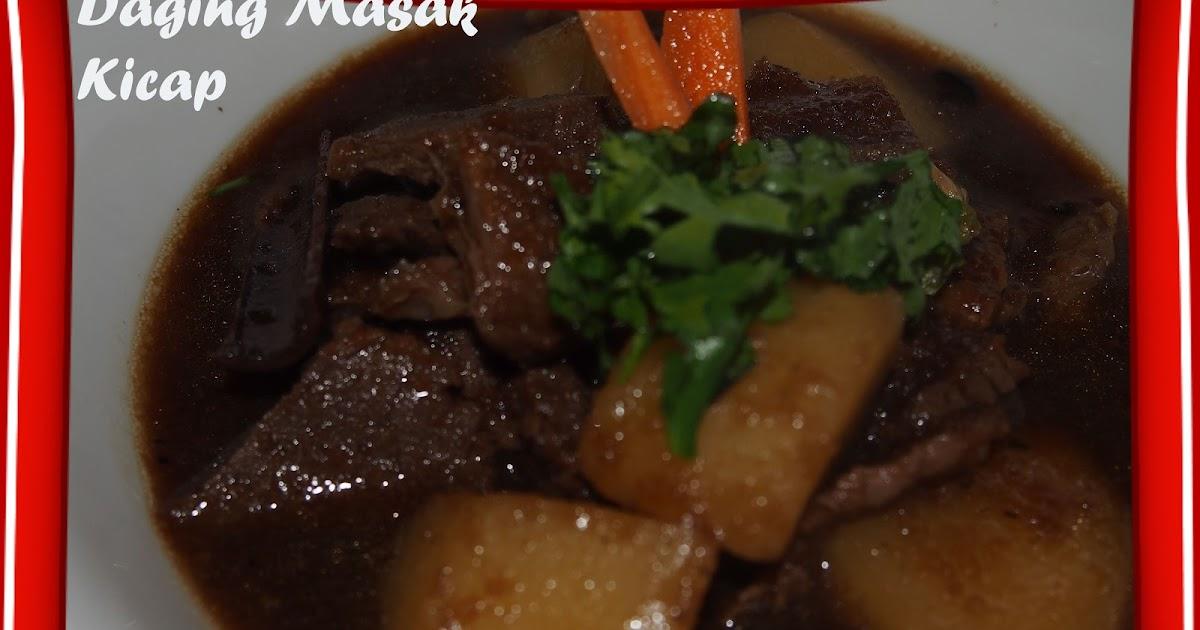 Resipi Daging Masak Kicap Berkuah - Resepi Bergambar