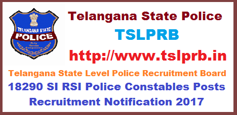TSLPRB Police Constable 18290 Posts Recruitment Notification 2017 Eligibility Exam Syllabus Certificates @tslprb.in  Telangana state govt Recruitment notification for constables in home department Eligibility criteria for the posts ts police constable recruitment notification eligibility exam syllabus online application tslprb.in hall tickets results selection list download application are invited through online mode only in the prescribed proforma to be made available on website (www.tslprb.in) for recruitment to the following posts the register candidates may download their hall tickets one week before the date of preliminary written test the number of vacancies indicated is only tentative and is liable for change without giving any notice.tslprb-police-constable-18290-posts-recruitment-notification-2017-eligibility-exam-syllabus-certificates-tslprb-in