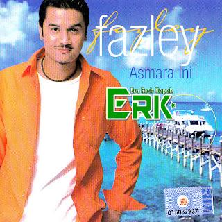 Fazley - Asmara Ini (2001)