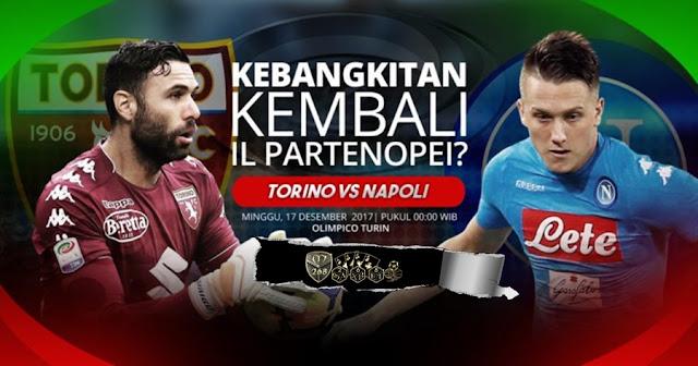 Prediksi Bola : Torino Vs Napoli , Minggu 17 Desember 2017 Pukul 00.00 WIB