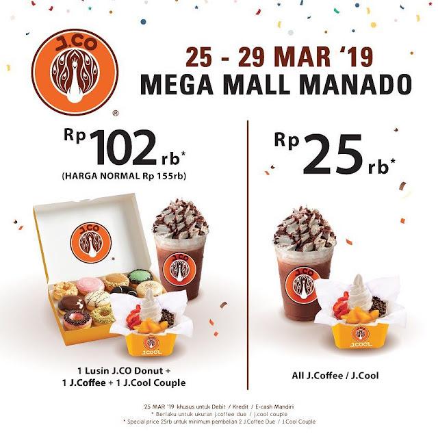 #JCO - #Promo Opening Harga Special di Mega Mall Manado (25 - 29 Maret 2019)