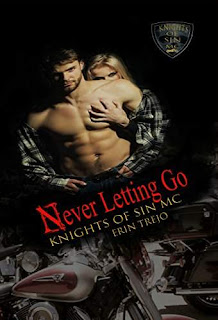 Never Letting Go - a heartfelt, gritty Mc romance by Erin Trejo
