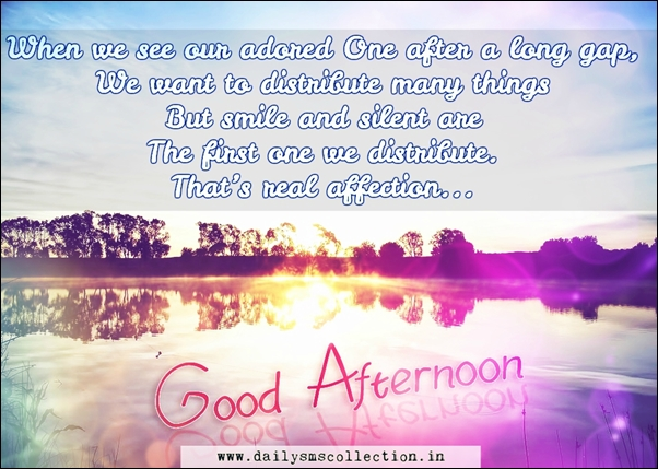 Top 100 Sweet Good Afternoon Sms Wishes In English