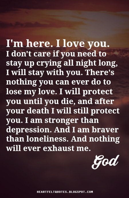 I M Here For You Quotes : quotes, Here., Heartfelt, Quotes
