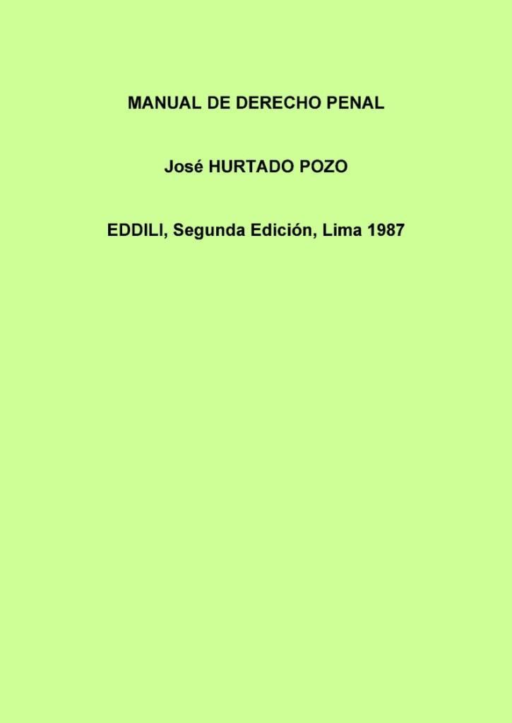 Manual de derecho penal – José Hurtado Pozo Eddili, 2da Edición
