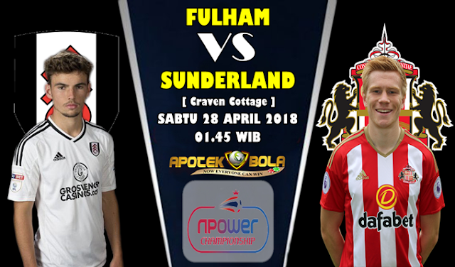Prediksi Fulham vs Sunderland 28 April 2018