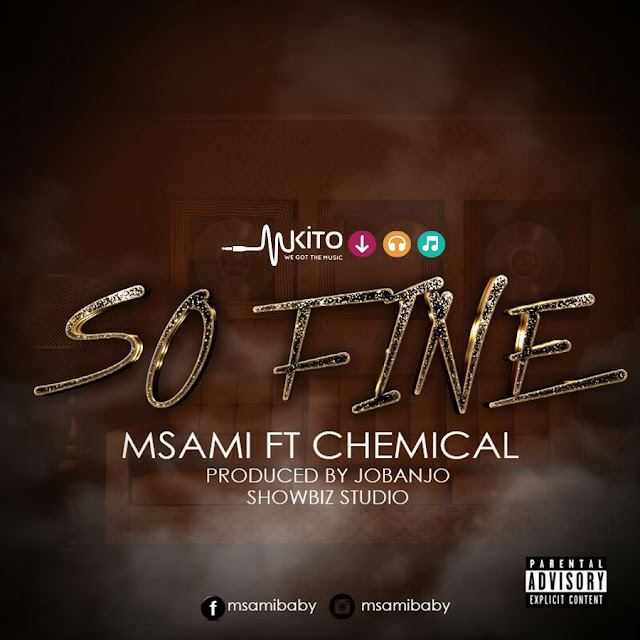 AUDIO | Msami Baby Ft. Chemical - So Fine | Download