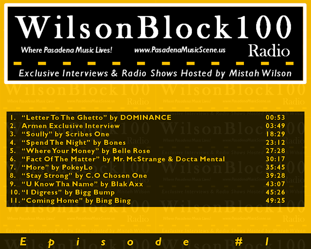 WilsonBlock100 Radio Show (Episode #1) hosted by Mistah Wilson