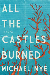 All the Castles Burned, Michael Nye, InToriLex