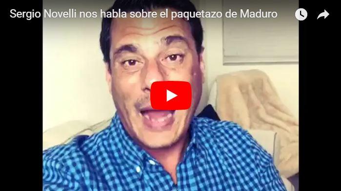 Sergio Novelli nos habla sobre el paquetazo de Maduro