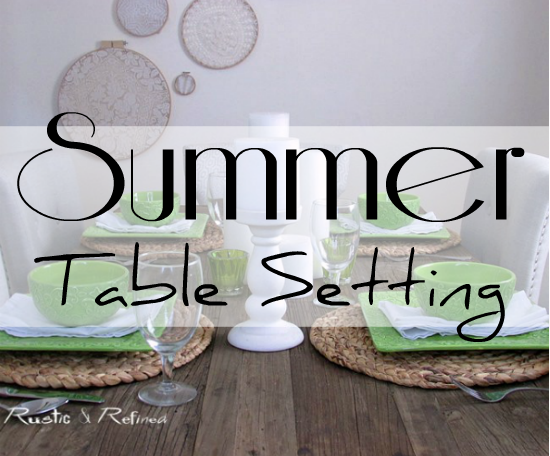 Summer Table Ideas