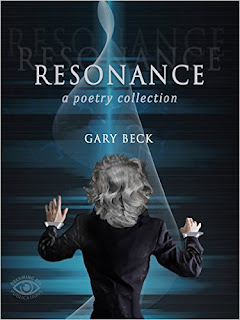 http://www.amazon.co.uk/Resonance-Poetry-Collection-Gary-Beck-ebook/dp/B01C4OXDTO?ie=UTF8&keywords=resonance%20by%20gary%20beck&qid=1462124203&ref_=sr_1_1&sr=8-1
