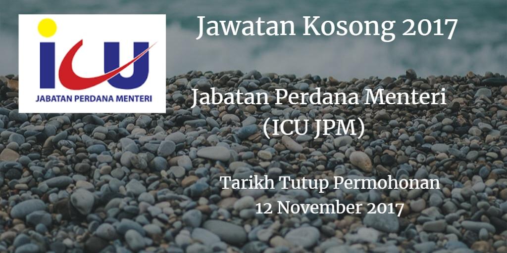 Jawatan Kosong Jabatan Perdana Menteri (ICU JPM) 12 November 2017