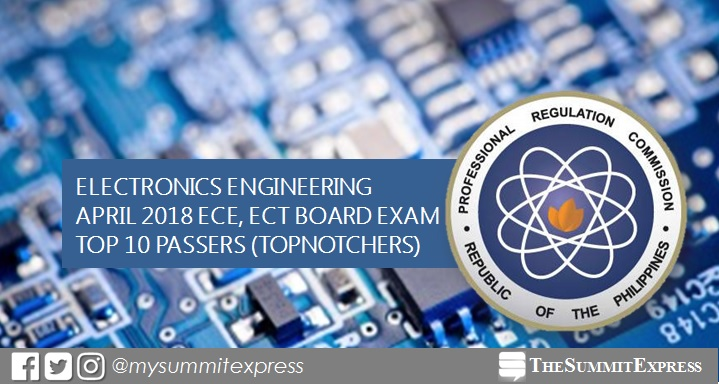 TOP 10 PASSERS: April 2018 ECE, ECT board exam topnotchers
