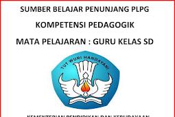 Sumber Belajar Penunjang PLPG Kompetensi Pedagogik Mata Pelajaran Guru Kelas SD