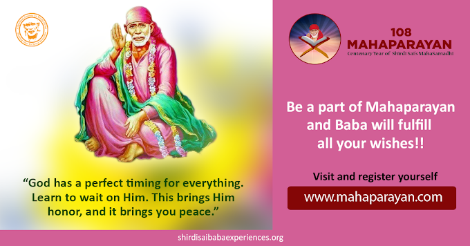 Things Getting Better And Better With Shirdi Sai Baba's Mahaparayan