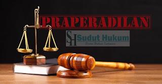 Pengertian Praperadilan