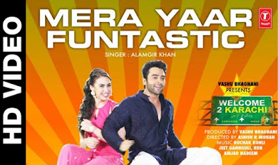 mera-yaar-funtastic-lyrics-mp3-download-hd-video-welcome-2-karachi