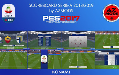 PES 2017 Scoreboard Serie A TIM Season 2018/2019 by AZ Mods