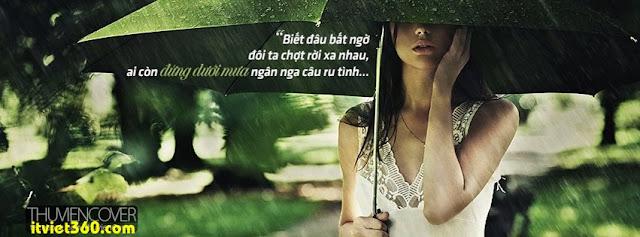 Ảnh bìa cho Facebook mưa | Cover FB timeline rain, biết đâu bất ngờ đôi ta chợt rời xa nhau, ai còn đứng dưới mưa ngân ca câu ru tình